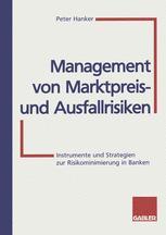 Management von Marktpreis- und Ausfallrisiken