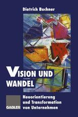 Vision und Wandel