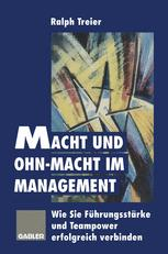 Macht und Ohn-Macht im Management