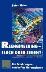 Reengineering — Fluch oder Segen?