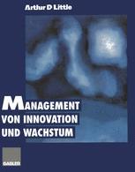 Management von Innovation und Wachstum