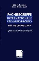 Fachbegriffe Internationale Rechnungslegung/Glossary of international accounting terms