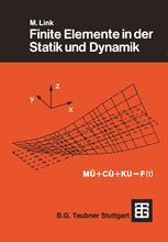 Finite Elemente in der Statik und Dynamik