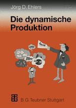 Die dynamische Produktion