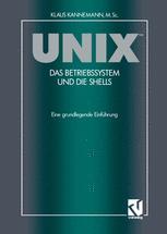 UNIX™ Das Betriebssystem und die Shells