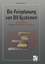Die Feinplanung von DV-Systemen