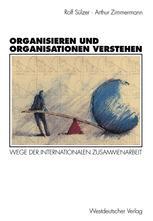 Organisieren und Organisationen verstehen
