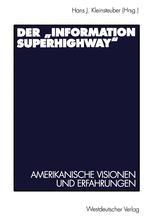 """Der """"Information Superhighway"""""""