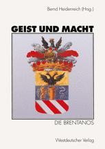 Geist und Macht: Die Brentanos