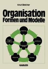 Organisation — Formen und Modelle