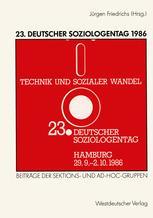 23. Deutscher Soziologentag 1986