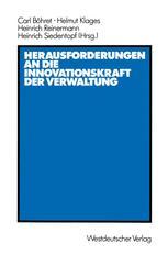 Herausforderungen an die Innovationskraft der Verwaltung