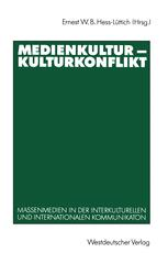 Medienkultur — Kulturkonflikt