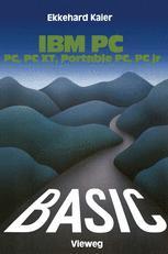 BASIC-Wegweiser für IBM PC, PC XT, Portable PC und PCjr