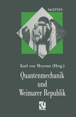 Quantenmechanik und Weimarer Republik
