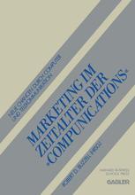 Marketing im Zeitalter der »Compunications«