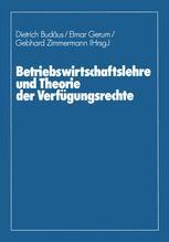 Betriebswirtschaftslehre und Theorie der Verfügungsrechte