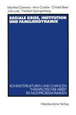Soziale Krise, Institution und Familiendynamik