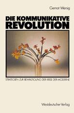 Die kommunikative Revolution
