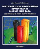 Wirtschaftliche Entwicklung Deutschlands bis zum Jahr 2000