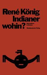 Indianer—wohin?