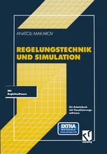 Regelungstechnik und Simulation