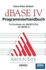 Programmierhandbuch zu dBASE IV