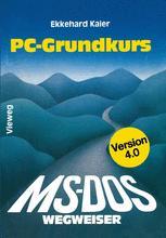 MS-DOS-Wegweiser Grundkurs