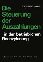 Die Steuerung der Auszahlungen in der betrieblichen Finanzplanung