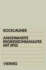 Angewandte Regressionsanalyse mit SPSS