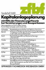 Kapitalanlageplanung mit Hilfe der Finanzierungstheorie bei Versicherungen und Bausparkassen