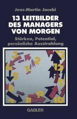 13 Leitbilder des Managers von Morgen