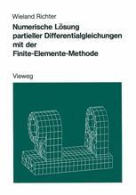 Numerische Lösung partieller Differentialgleichungen mit der Finite-Elemente-Methode