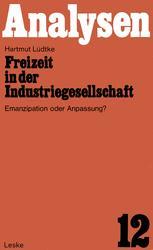 Freizeit in der Industriegesellschaft