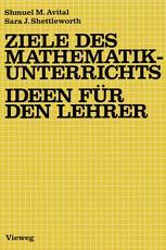 Ziele des Mathematikunterrichts — Ideen für den Lehrer