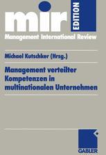 Management verteilter Kompetenzen in multinationalen Unternehmen