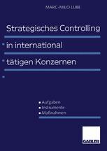 Strategisches Controlling in international tätigen Konzernen