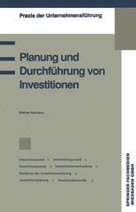 Planung und Durchführung von Investitionen