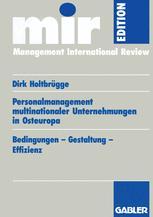 Personalmanagement multinationaler Unternehmungen in Osteuropa