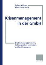 Krisenmanagement in der GmbH
