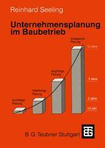 Unternehmensplanung im Baubetrieb
