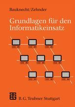 Grundlagen für den Informatikeinsatz