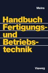 Handbuch Fertigungs- und Betriebstechnik