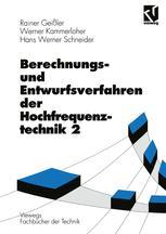 Berechnungs- und Entwurfsverfahren der Hochfrequenztechnik 2