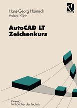 AutoCAD LT — Zeichenkurs