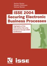 ISSE 2004 — Securing Electronic Business Processes
