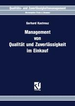 Management von Qualität und Zuverlässigkeit im Einkauf