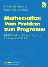 Mathematica: Vom Problem zum Programm