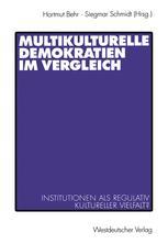 Multikulturelle Demokratien im Vergleich