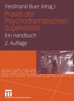 Praxis der Psychodramatischen Supervision